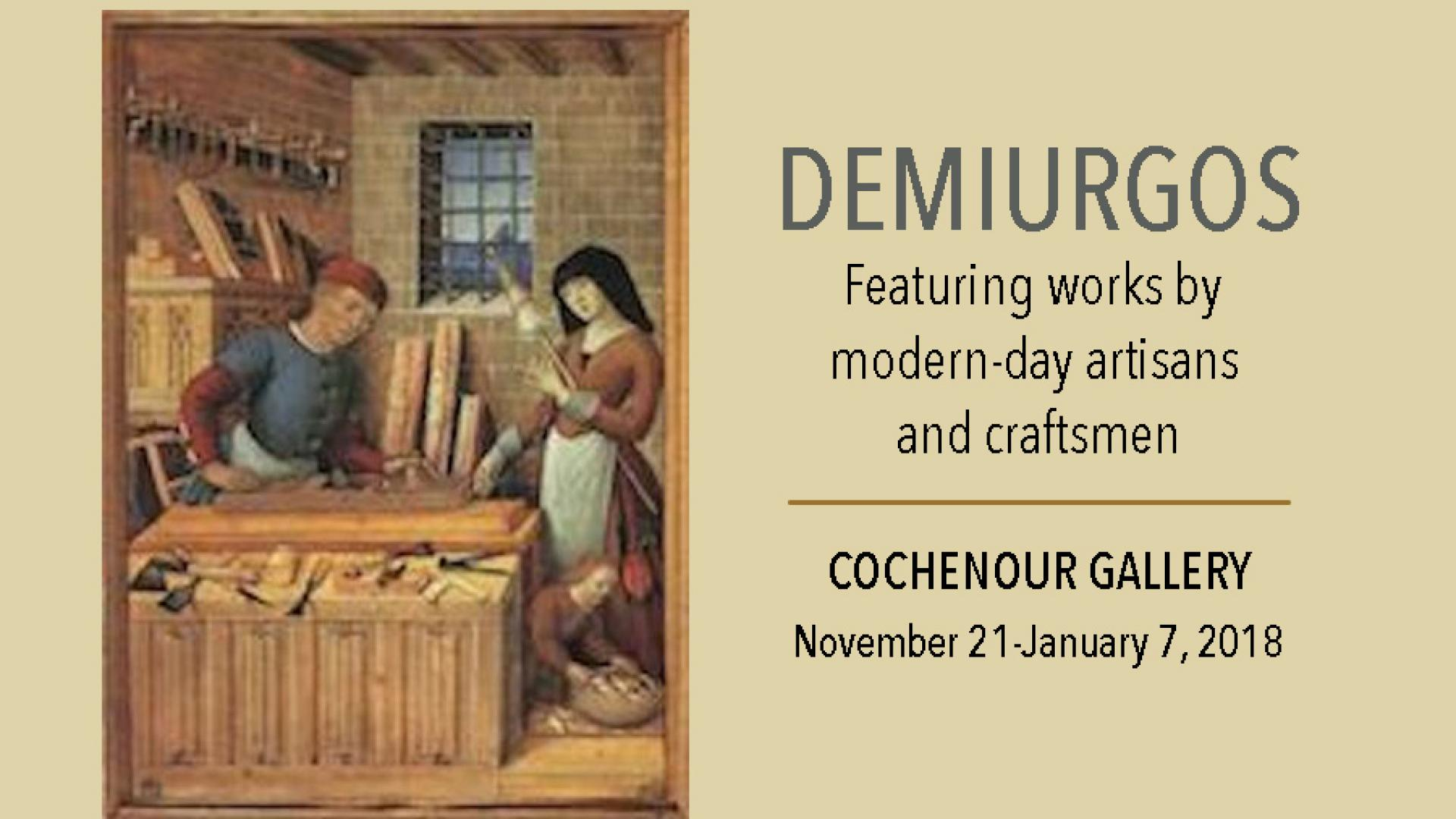 Demiurgos – ad for the show in the Cochenor Gallery and showing one example of artwork to be seen.
