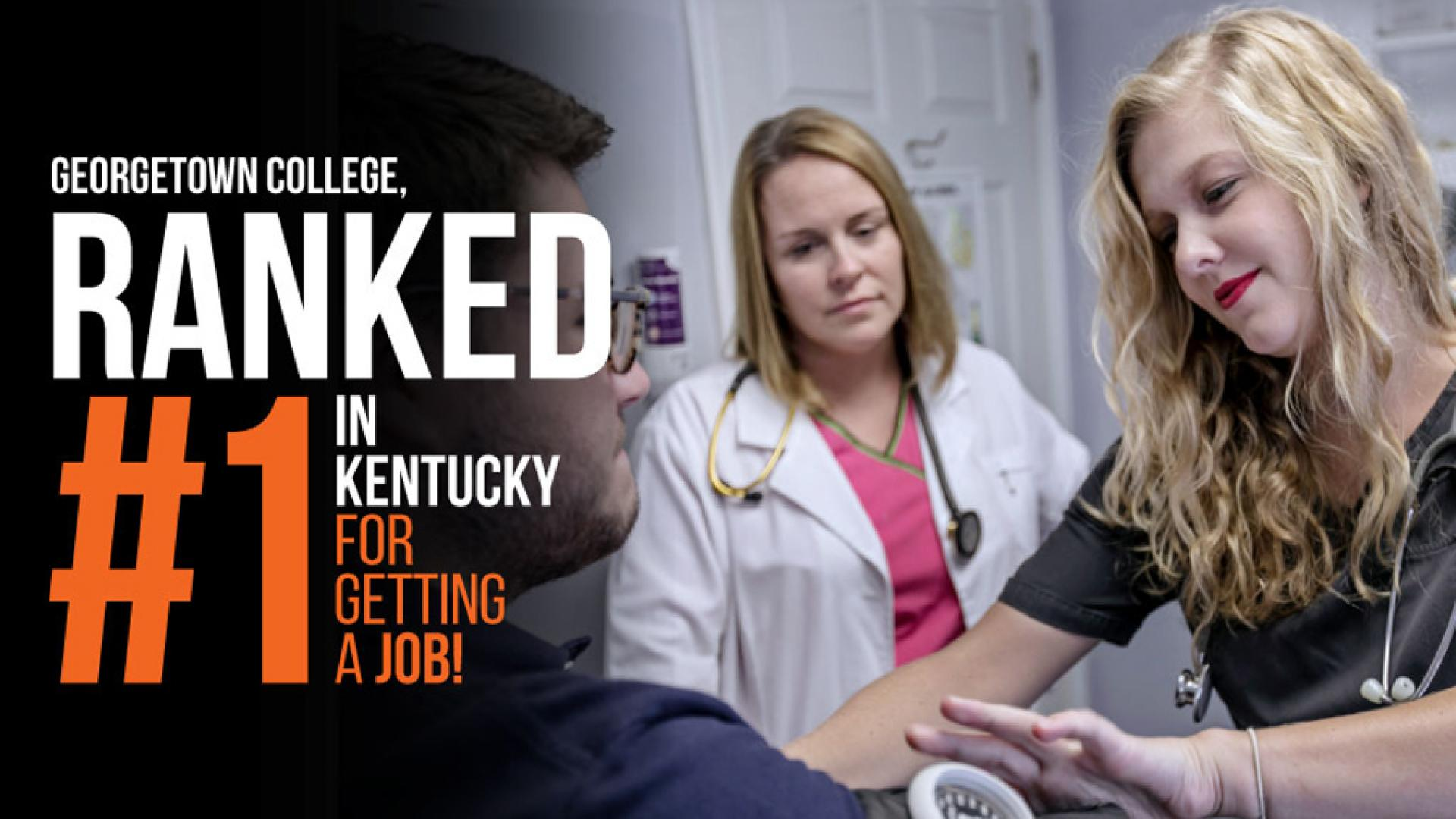 """Georgetown College  Ranked #1 in Kentucky for """"Getting A Job"""""""